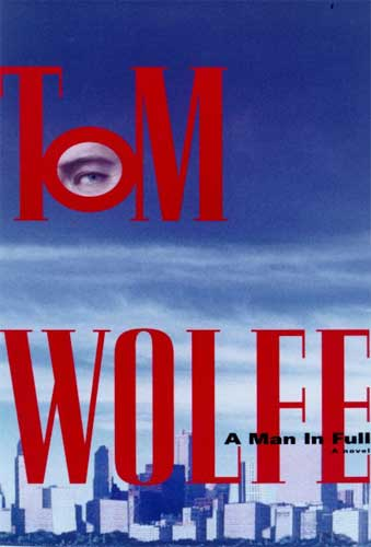 A Man In Full by Tom Wolfe (3rd reading)