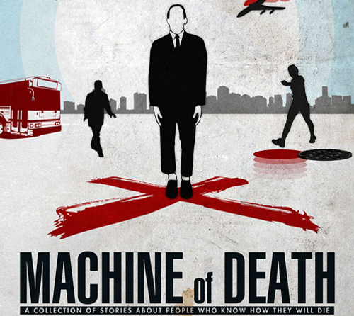 Machine of Death – short story collection edited by Ryan North, Matthew Bennardo & David Malki
